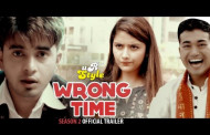 Wrong Time | Season 2 | Official Trailer | Comedy Short Movie