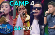 NEPAL IDOL SEASON 3 | PIANO ROUND | CAMP 4 | EPISODE 10