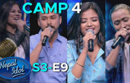 NEPAL IDOL SEASON 3 | PIANO ROUND | CAMP 4 | EPISODE 9